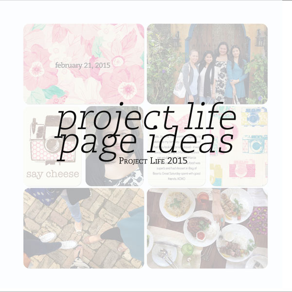 Project Life Page Ideas